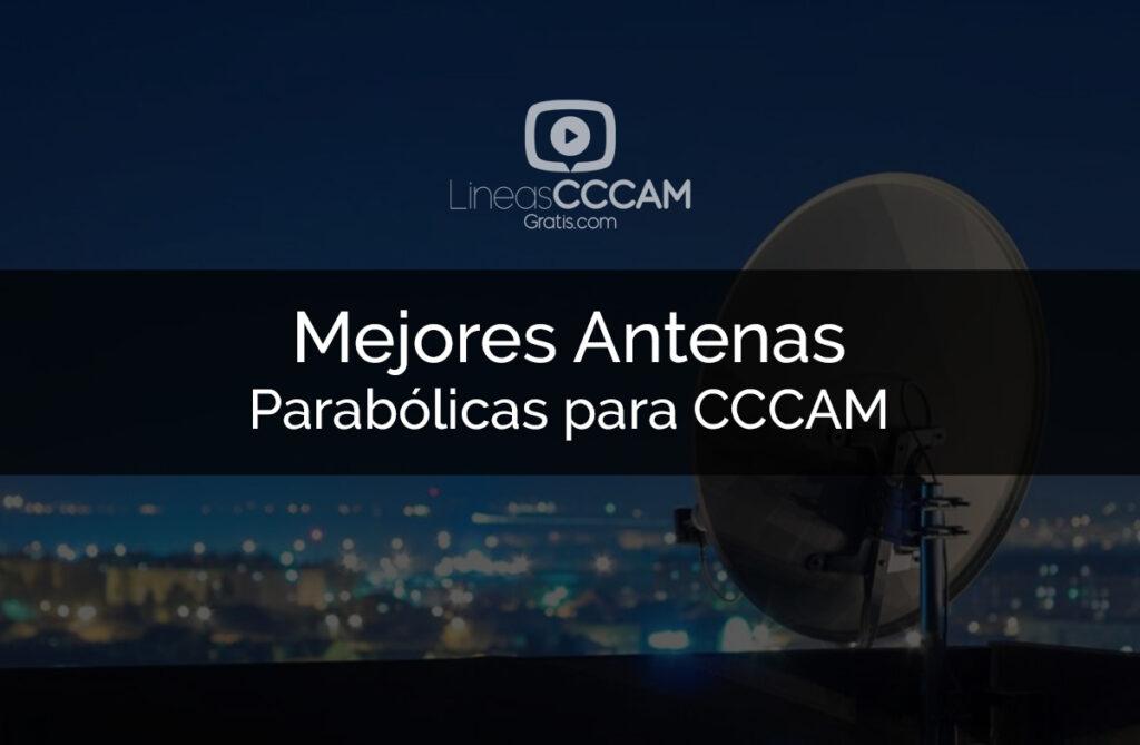 Mejores antenas parabólicas y otros útiles para disfrutar de líneas CCCAM
